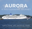 Aurora : A Photographic Journey - Book