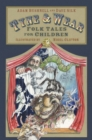 Tyne and Wear Folk Tales for Children - Book