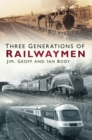 Three Generations of Railwaymen - Book