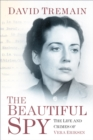 The Beautiful Spy : The Life and Crimes of Vera Eriksen - Book