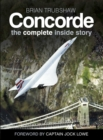 Concorde : The Complete Inside Story - Book