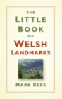 The Little Book of Welsh Landmarks - Book
