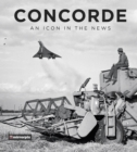 Concorde: An Icon in the News - Book