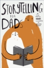 Storytelling for Dads - Book