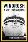 Windrush : A Ship Through Time - Book
