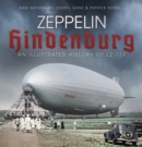 Zeppelin Hindenburg : An Illustrated History of LZ-129 - Book