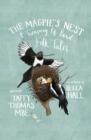 The Magpie's Nest : A Treasury of Bird Folk Tales - Book