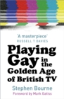 Playing Gay in the Golden Age of British TV - Book