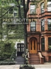 prettycitynewyork : Discovering New York's Beautiful Places - Book
