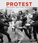 Protest : Britain on the March - Book