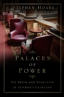 Palaces of Power : The Birth and Evolution of London's Clubland - Book