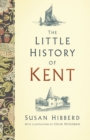 The Little History of Kent - eBook