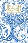 Jewish Folk Tales in Britain and Ireland - Book