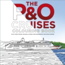The P&O Cruises Colouring Book - Book