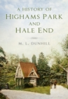 A History of Highams Park & Hale End - Book