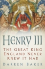 Henry III : The Great King England Never Knew It Had - Book