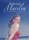 Before Marilyn : The Blue Book Modelling Years - Book