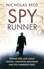 Spy Runner : Ronnie Reed and Agent Zigzag, Operation Mincemeat and the Cambridge Spies - Book