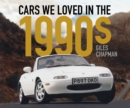 Cars We Loved in the 1990s - Book