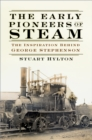 The Early Pioneers of Steam - eBook