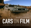 Cars on Film : A Celebration of Cars at the Movies - Book