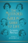 The Mitford Girls' Guide to Life - Book