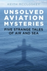 Unsolved Aviation Mysteries - eBook