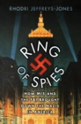 Ring of Spies : How MI5 and the FBI Brought Down the Nazis in America - Book