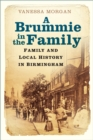 A Brummie in the Family : Family and Local History in Birmingham - Book
