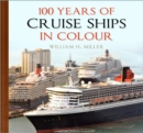 100 Years of Cruise Ships in Colour - Book