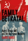 Family Betrayal : Agent Sonya, MI5 and the Kuczynski Network - Book