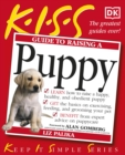 KISS Guide To Raising a Puppy - Book