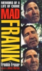 Mad Frank : Memoirs of a Life of Crime - Book