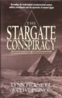 Stargate Conspiracy : Revealing the truth behind extraterrestrial contact, military intelligence and the mysteries of ancient Egypt - Book
