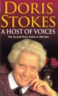 A Host Of Voices : The Second Doris Stokes Collection: Innocent Voices in My Ear & Whispering Voices - Book