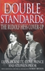 Double Standards : The Rudolf Hess Cover-Up - Book
