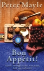 Bon Appetit! : Travels with knife,fork & corkscrew through France - Book
