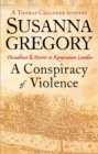A Conspiracy Of Violence : 1 - Book