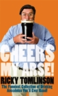 Cheers My Arse! - Book