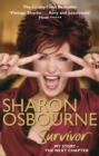 Sharon Osbourne Survivor : My Story - the Next Chapter - Book