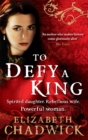 To Defy A King - Book