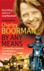 By Any Means : His Brand New Adventure from Wicklow to Wollongong - Book