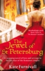 The Jewel Of St Petersburg : 'Breathtakingly good' Marie Claire - Book