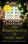 The Disappearance of Emily Marr : From the Sunday Times bestselling author of OUR HOUSE - Book