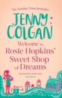 Welcome To Rosie Hopkins' Sweetshop Of Dreams - Book