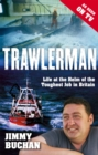 Trawlerman : Life at the Helm of the Toughest Job in Britain - Book