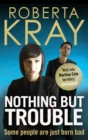 Nothing but Trouble - Book