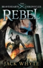 Rebel : The Bravehearts Chronicles - Book