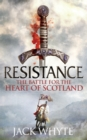 Resistance : The Bravehearts Chronicles - Book