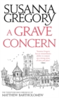 A Grave Concern : The Twenty Second Chronicle of Matthew Bartholomew - Book
